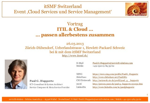 itSMF Switzerland     Event 'Cloud Services und Service Management'                                         Vortrag       ...