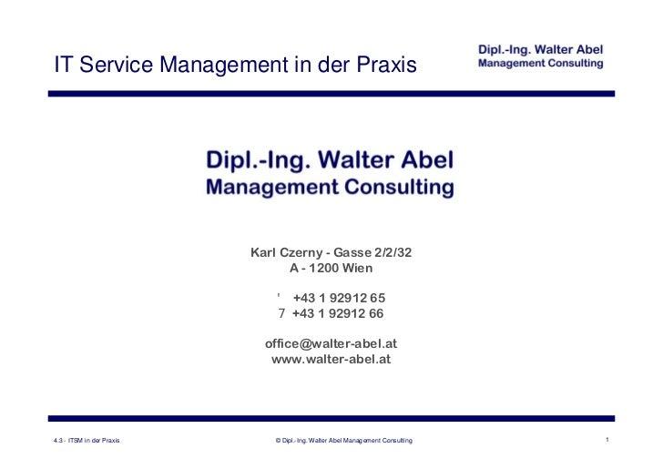 IT Service Management in der Praxis                           Karl Czerny - Gasse 2/2/32                                 A...