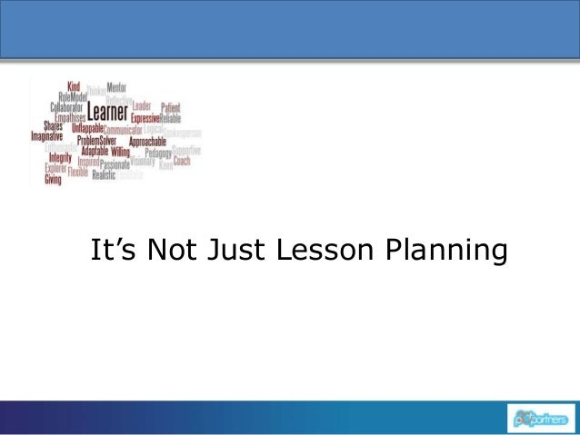 1 It's Not Just Lesson Planning