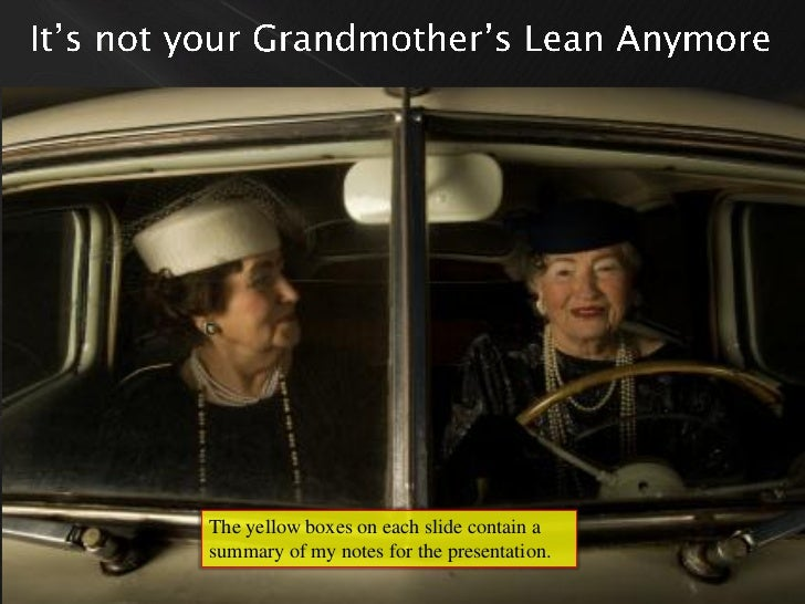 It's not your grandmother's lean anymore!