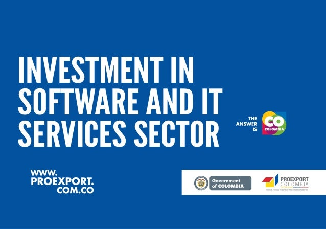 Investment in Software and IT Services sector in Colombia