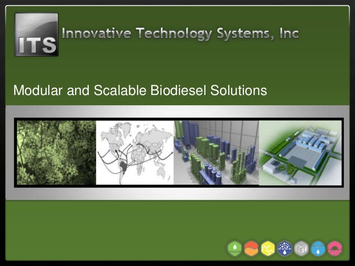 Innovative Technology Systems Inc. Biodiesel Solutions
