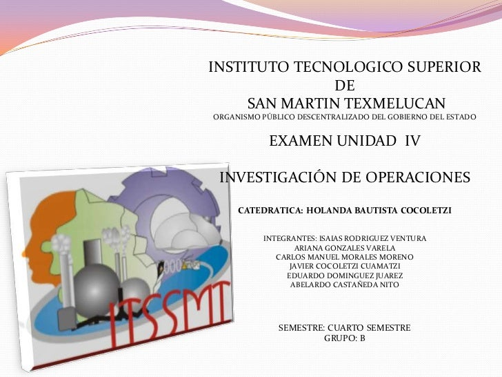 INSTITUTO TECNOLOGICO SUPERIOR <br />DE<br /> SAN MARTIN TEXMELUCAN<br />ORGANISMO PÚBLICO DESCENTRALIZADO DEL GOBIERNO DE...