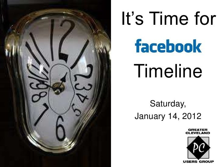 It's Time for Facebook Timeline - January 2012