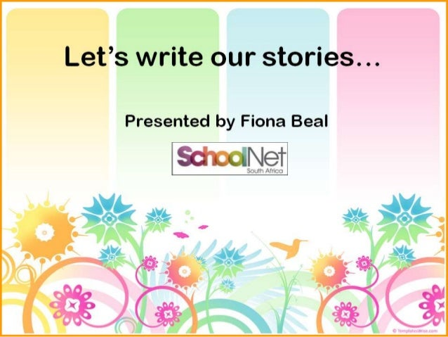 Its time to write our stories...