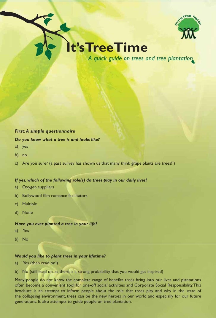 It'sTreeTime                                          A quick guide on trees and tree plantation     First: A simple quest...