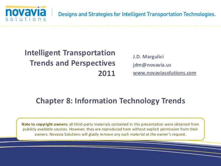 Intelligent Transportation                                    J.D. Margulici   Trends and Perspectives                    ...
