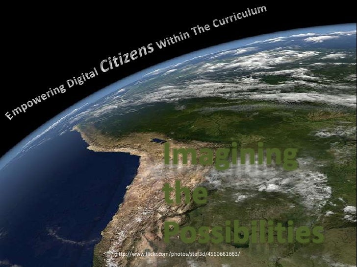 Imagining the Possibilites: Empowering Digital Citizens Within the Curriculum