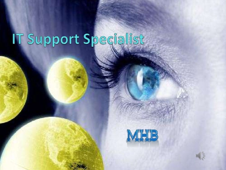 IT Support Specialist<br />MHB<br />