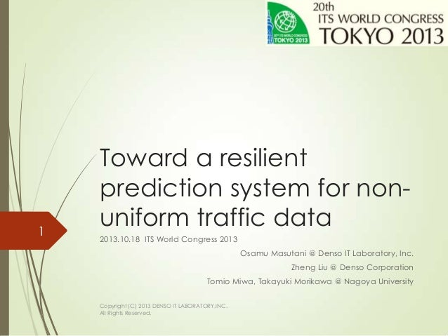 Toward a resilient prediction system for non-uniform traffic data