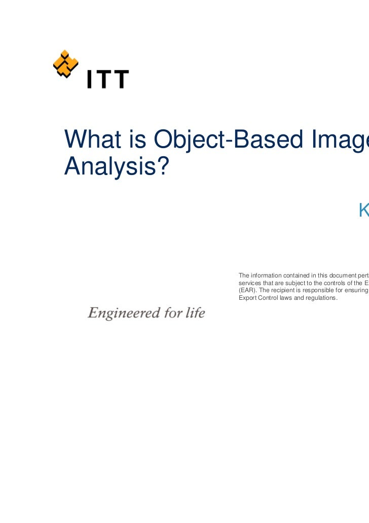 What is Object-Based ImageAnalysis?                                                          Kirk Benell              The ...