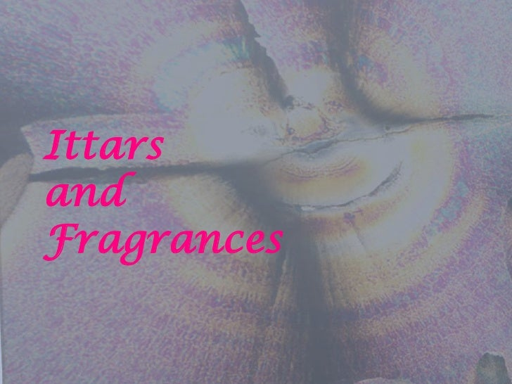 Ittars And Perfumes