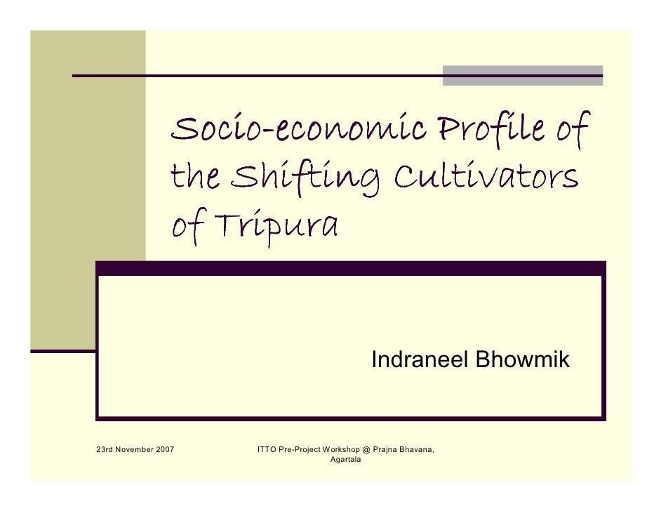 Socio-                  Socio-economic Profile of                  the Shifting Cultivators                  of Tripura   ...