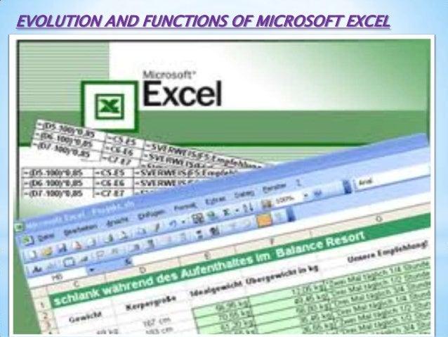 EVOLUTION AND FUNCTIONS OF MICROSOFT EXCEL