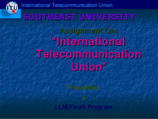 Telecommunication law for Telecommunication Union 01924122222