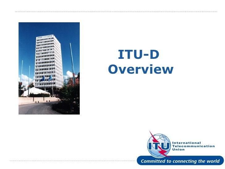 ITU-D  Overview