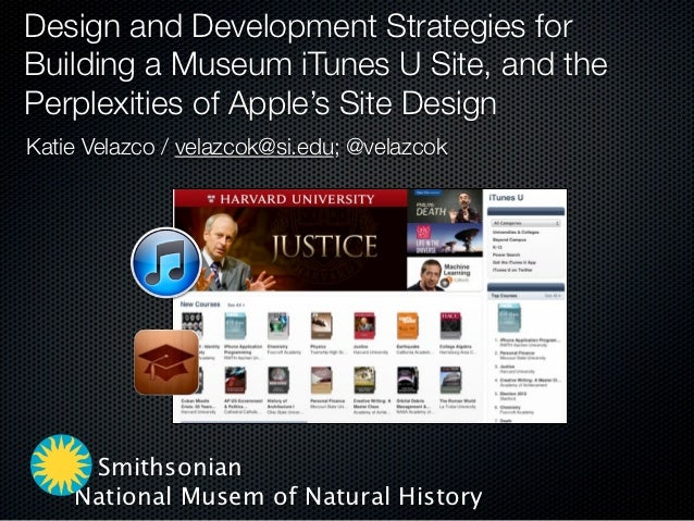 Design and Development Strategies for Building a Museum iTunes U Site, and the Perplexities of Apple's Site Design