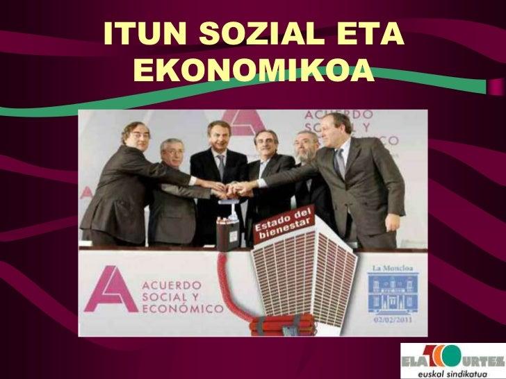 ITUN SOZIAL ETA  EKONOMIKOA