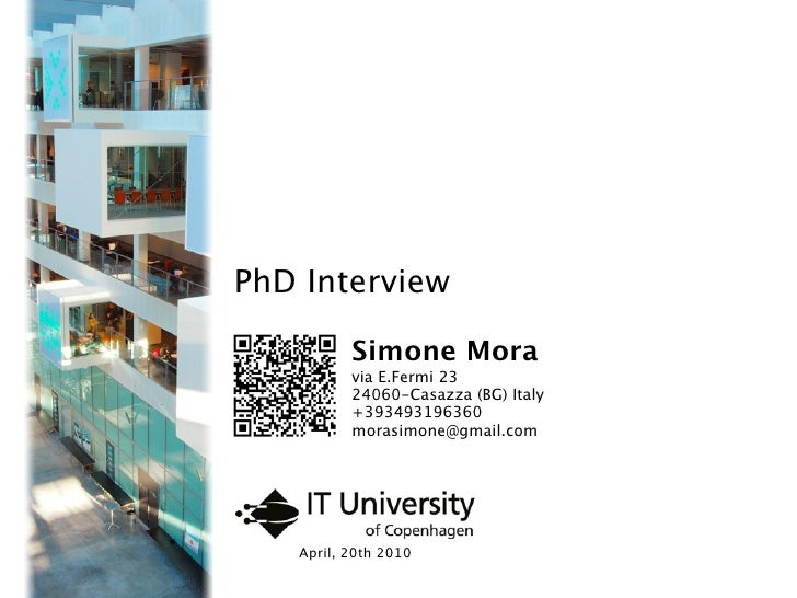 Simone Mora - PhD Interview at ITU