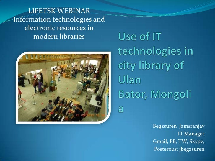 LIPETSK WEBINARInformation technologies and    electronic resources in       modern libraries                             ...