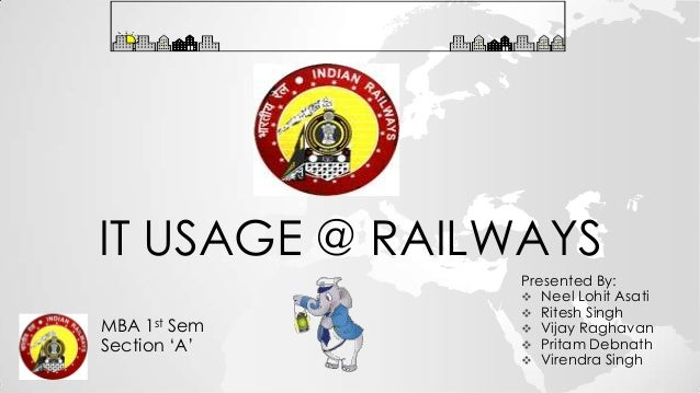 It usage @ railways