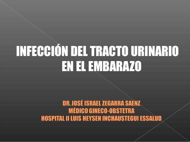 INFECCIÓN DEL TRACTO URINARIOEN EL EMBARAZO