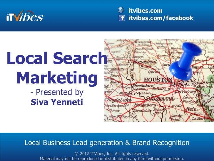 itvibes.com                                                     itvibes.com/facebookLocal Search Marketing   - Presented b...