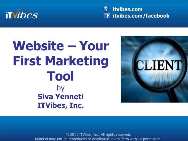 itvibes.com                                                  itvibes.com/facebookWebsite – YourFirst Marketing      Tool  ...