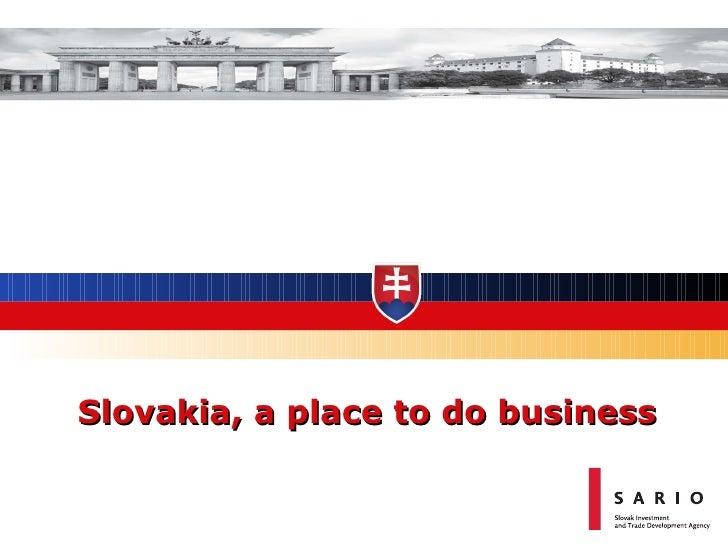 Slovakia, a place to do business