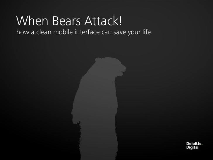 When Bears Attack: How a Clean Mobile Interface Could Save Your Life