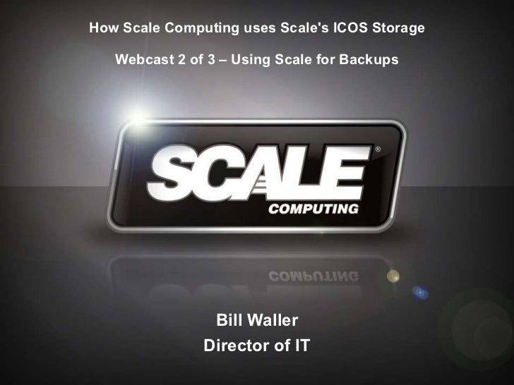 Scale-on-Scale : Part 2 of 3 - Backups