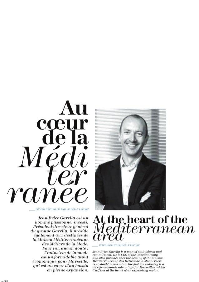 Interview Jean-Brice Garella, Président de la Maison Méditerranéenne des Métiers de la Mode