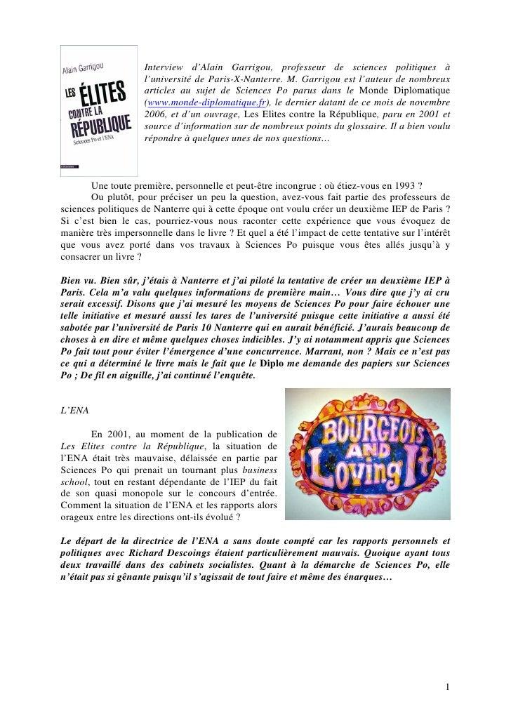 Interview d'Alain Garrigou, professeur de sciences politiques à                      l'université de Paris-X-Nanterre. M. ...