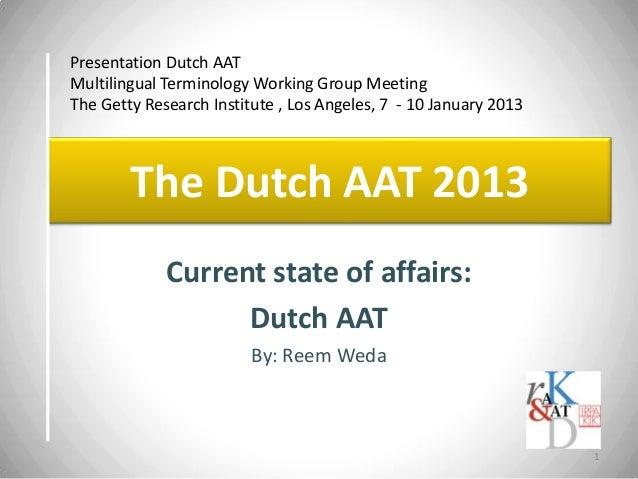 The Dutch AAT 2013