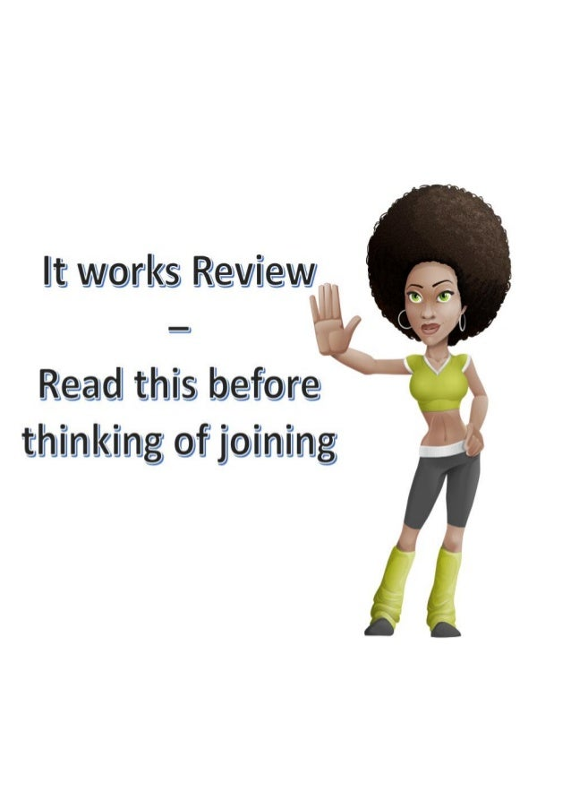 It works Review – Read this before thinking of joining