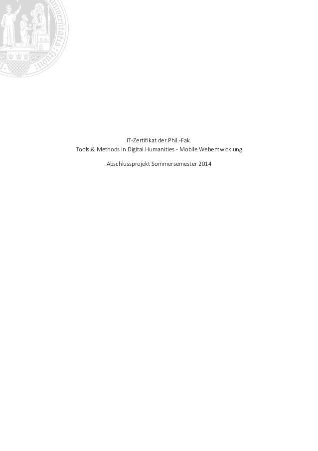 IT-Zertifikat der Phil.-Fak. Tools & Methods in Digital Humanities - Mobile Webentwicklung Abschlussprojekt Sommersemester...