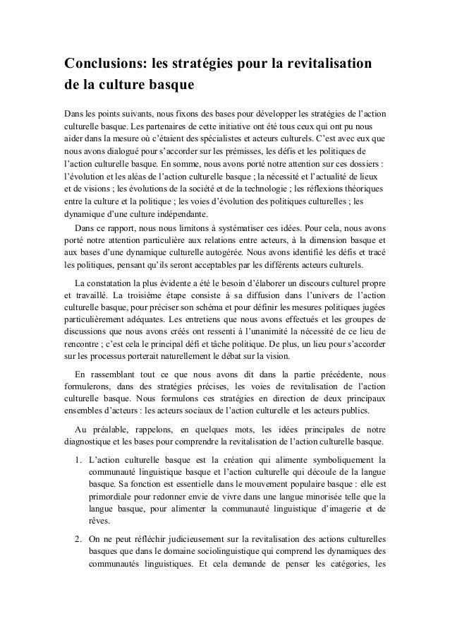 Conclusions: les stratégies pour la revitalisation de la culture basque Dans les points suivants, nous fixons des bases po...