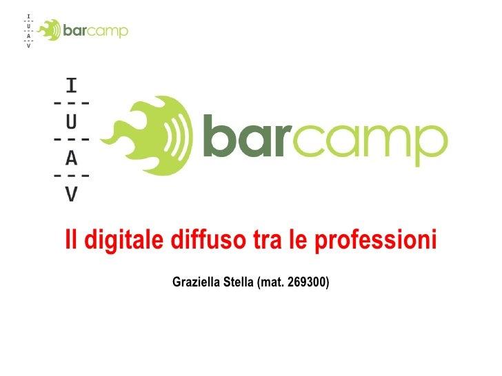 Il digitale diffuso tra le professioni Graziella Stella (mat. 269300)