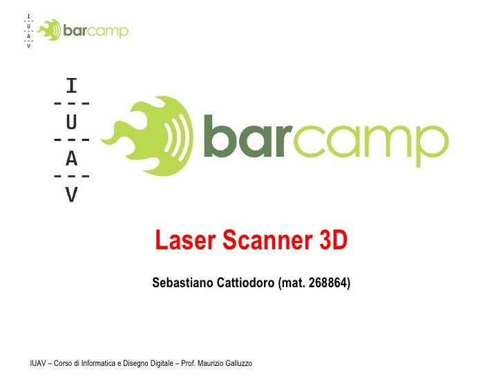 Laser Scanner 3D Sebastiano Cattiodoro (mat. 268864)