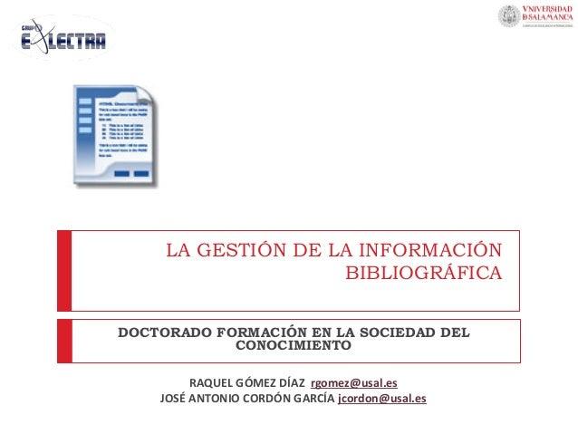 La gestión de la información bibliográfica