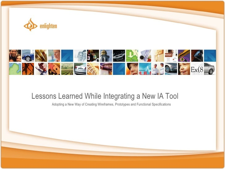 IUE2009 - Lessons Learned While Integrating a New IA Tool
