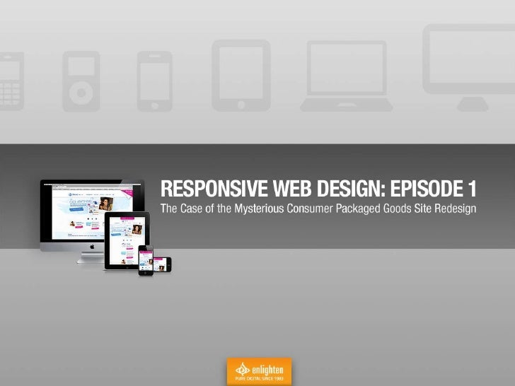 "2011: CPG Brand Site ""Reskin""Stated project objective: updatebrand site, Facebook, etc. withbrand's new look & feel to mat..."