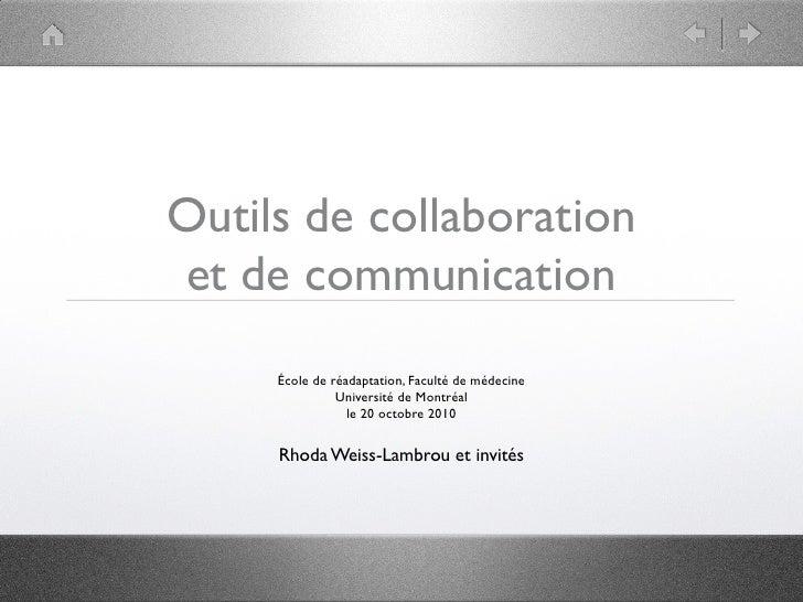Outils de collaboration et de communication      École de réadaptation, Faculté de médecine                Université de M...