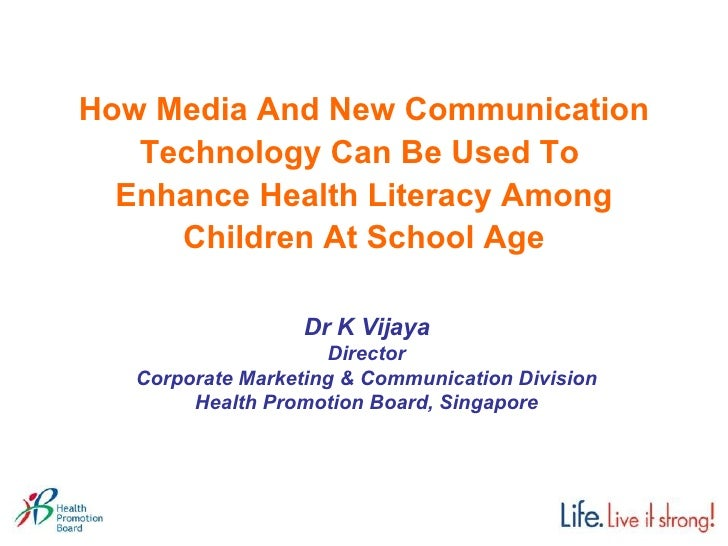 How Media And New Communication Technology Can Be Used To  Enhance Health Literacy Among Children At School Age Dr K Vijay...