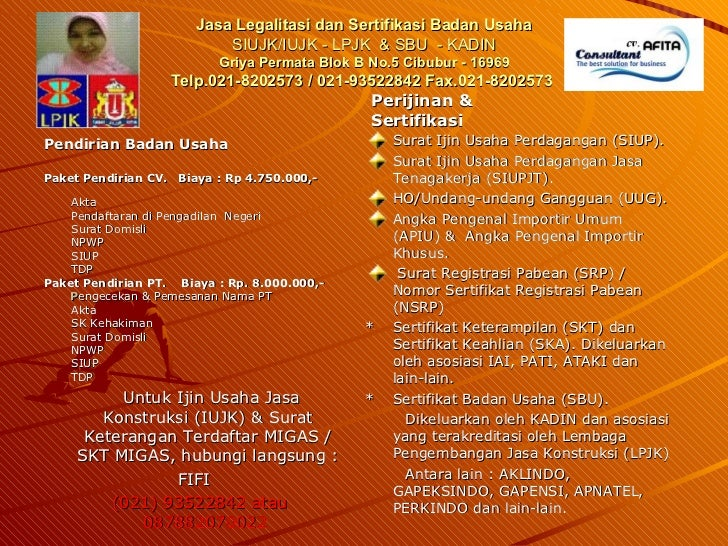 Jasa Legalitasi dan Sertifikasi Badan Usaha SIUJK/IUJK - LPJK  & SBU  - KADIN Griya Permata Blok B No.5 Cibubur - 16969 Te...