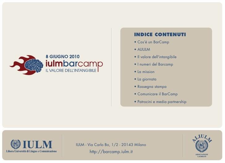 INDICE CONTENUTI                                 • Cos'è un BarCamp                                 • ALIULM              ...