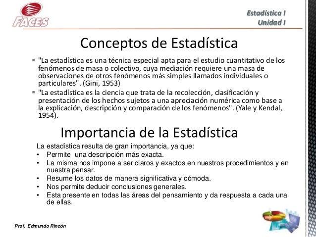 """Estadística I                                                                              Unidad I       """"La estadística..."""