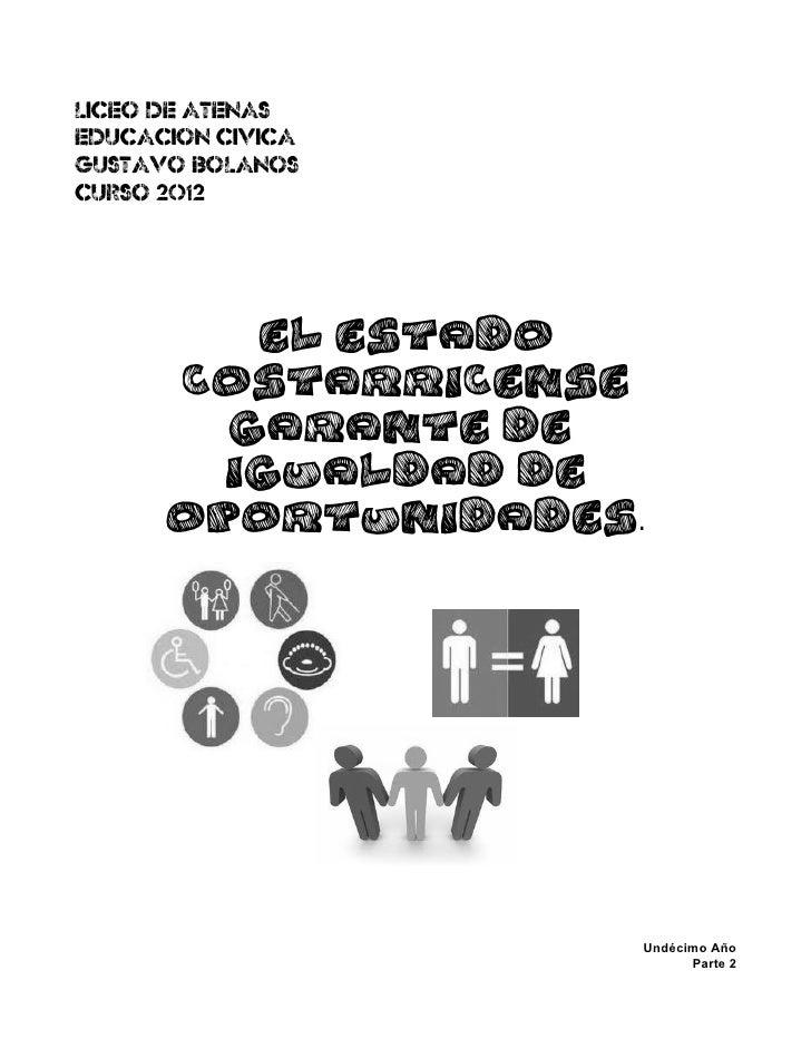 El Estado Costarricense Garante de Igualdad de Oportunidades (Parte 2).