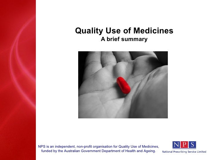 Quality Use of Medicines A brief summary