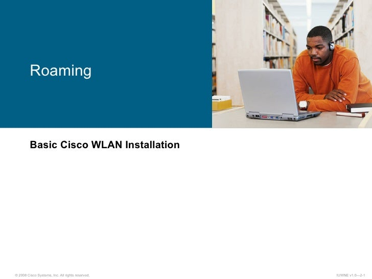 Basic Cisco WLAN Installation Roaming